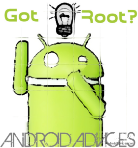 Android Advices Phone Rooted