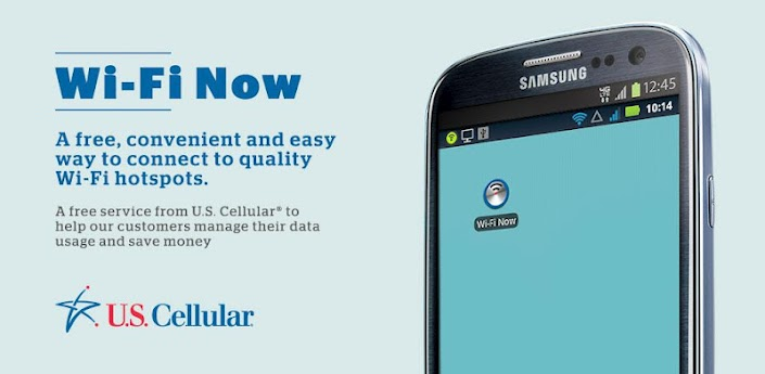 US Cellular Launches Wi Fi Now Free App - Save Mobile Data Usage
