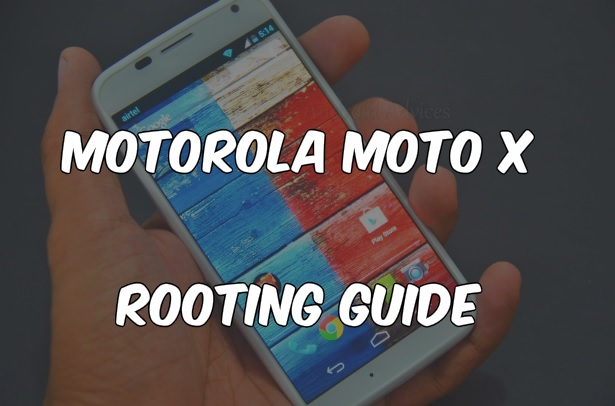 Moto X Rooting Guide
