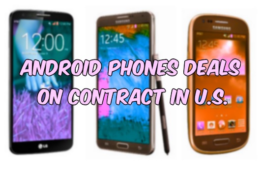Android Phones Contract Prices US