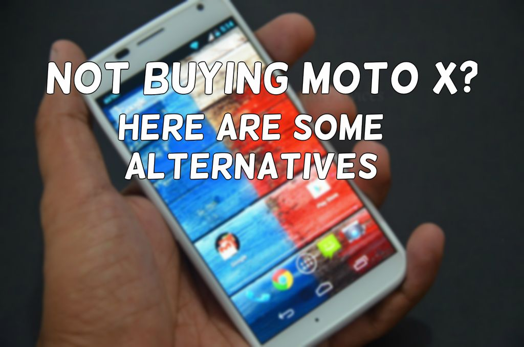 Moto X alternatives