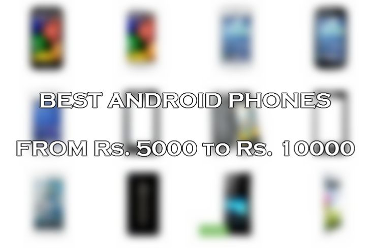 Budget Android Phones List