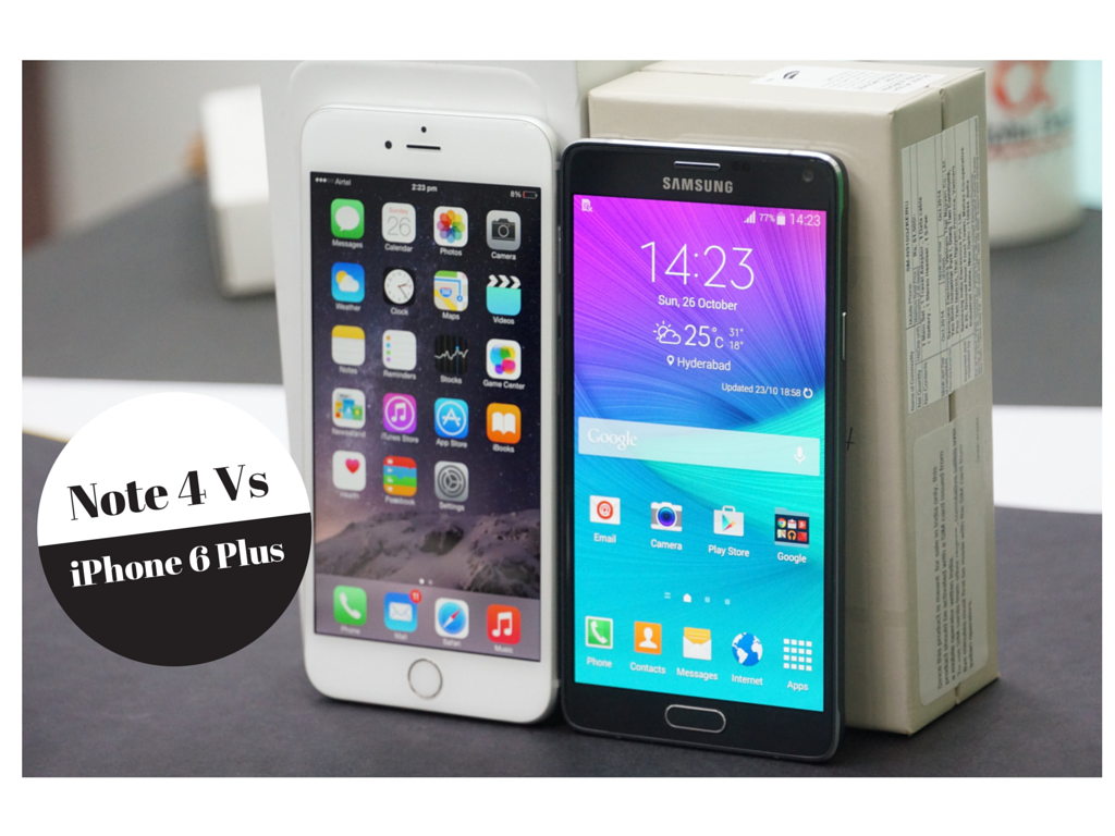 Samsung Galaxy Note 4 Vs iPhone 6 Plus