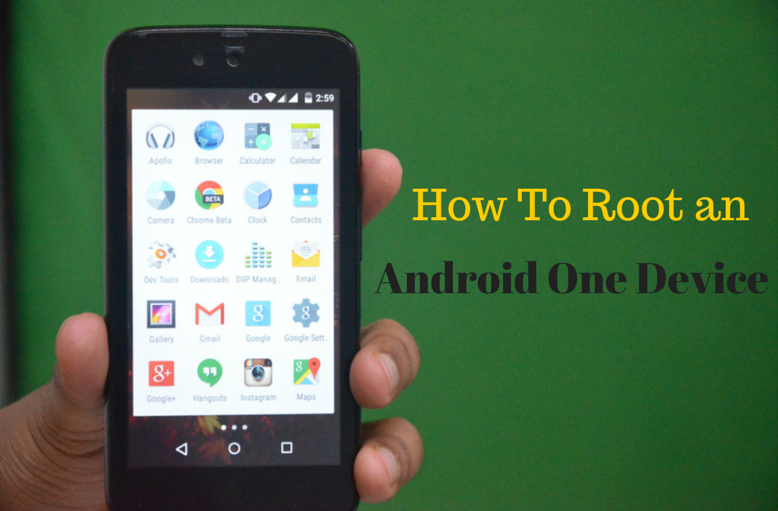 How To  Root Android One Device