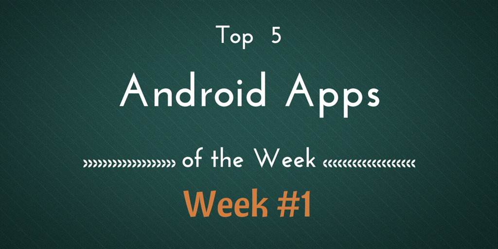 top 5 apps weekly