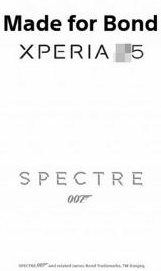 Sony Xperia Z5 made for bond poster