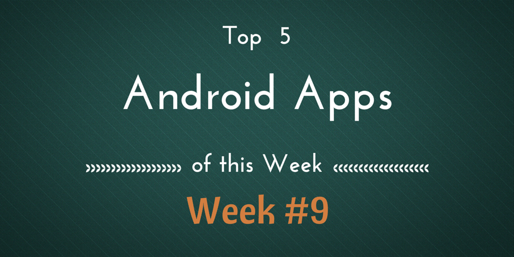 top-5-best-android-apps-of-this-week-9