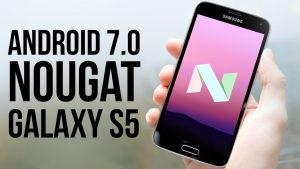 How to Install Android Nougat in Samsung Galaxy S5 - Guide